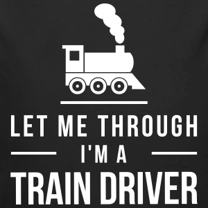 Let me through I'm a train driver - Baby Bio-Langarm-Body