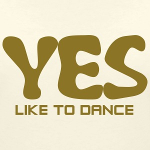 YES - like to Dance T-Shirts - Frauen T-Shirt mit V-Ausschnitt