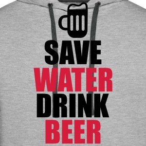 Save Water Drink Beer  - Men's Premium Hoodie