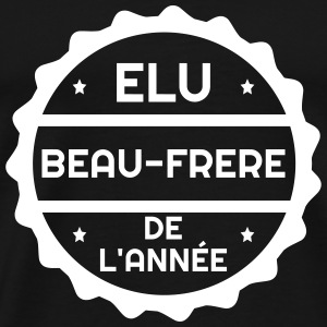 Beau Frère - Mariage - Famille - Beauf - Noces Tee shirts - T-shirt Premium Homme