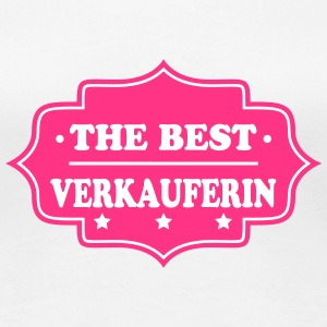 The best verkauferin T-Shirts - Frauen Premium T-Shirt