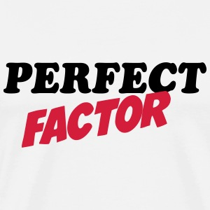 Perfect factor T-Shirts - Men's Premium T-Shirt