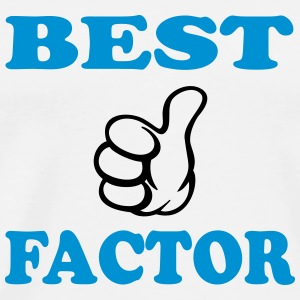 Best factor T-Shirts - Men's Premium T-Shirt