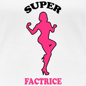 Super factrice Tee shirts - T-shirt Premium Femme