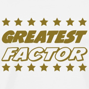 Greatest factor T-Shirts - Men's Premium T-Shirt