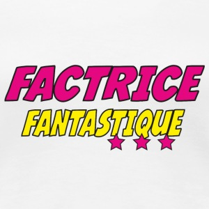 Factrice fantastique Tee shirts - T-shirt Premium Femme