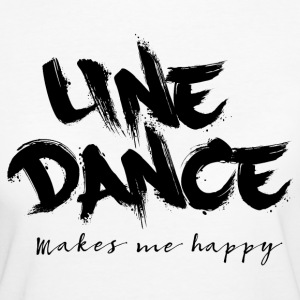 LINE DANCE MAKES ME HAPPY T-Shirts - Frauen Bio-T-Shirt