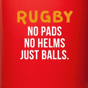Rugby No pads No helms Just balls T-shirt Mugs & Drinkware - Full Colour Mug