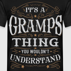 It Is A Gramps Thing You Wouldnt Understand T-Shirts - Men's T-Shirt