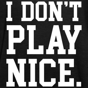 I don't play nice Tops - Camiseta de tirantes mujer, de Bella