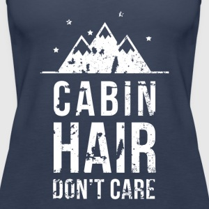 Cabin hair don't care Camping T Shirt Tops - Women's Premium Tank Top