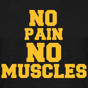 no pain no muscles Tee shirts - T-shirt Homme
