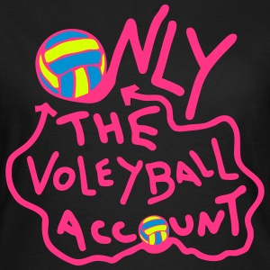 only one volleyball urspruengliche konto T-Shirts - Frauen T-Shirt