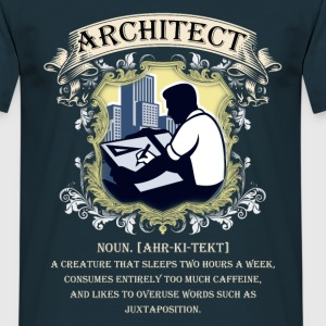 Architect. A creature that sleeps two hours a week - Men's T-Shirt