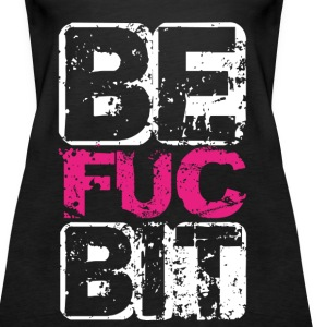 Best Fucking Bitche01 Tops - Frauen Premium Tank Top