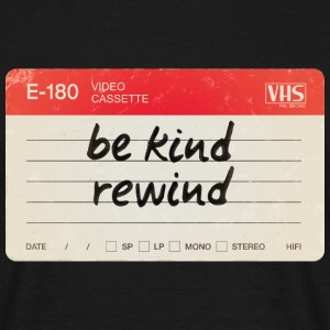 Be kind rewind - T-shirt Homme
