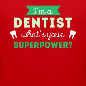 Dentist Superpower Professions T-shirt Sports wear - Men's Premium Tank Top