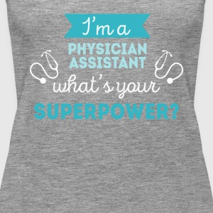 Physician Assistant Superpower Professions T-shirt Tops - Women's Premium Tank Top