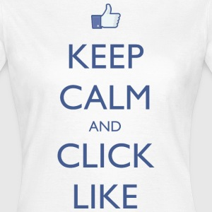 Keep Calm And Click Like Women's - Women's T-Shirt