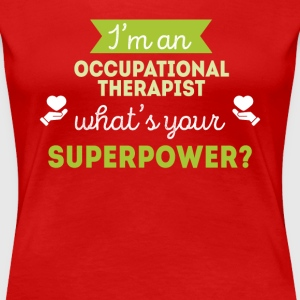 Occupational Therapist Superpower T-shirt T-Shirts - Women's Premium T-Shirt