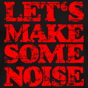 LET'S MAKE SOME NOISE Vintage Red