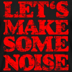 LET'S MAKE SOME NOISE (Vintage/Rot) T-Shirt - Männer T-Shirt