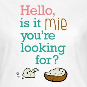 Hello, it is mie ! - T-shirt Femme