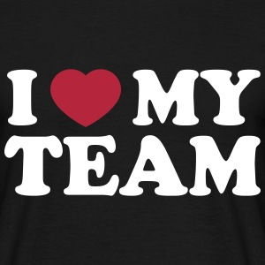 I love my Team T-Shirts - Männer T-Shirt