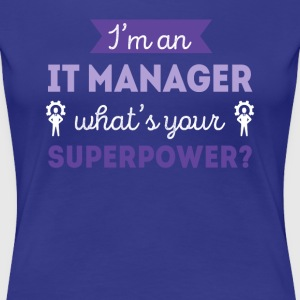 IT Manager Superpower Professions T Shirt T-Shirts - Women's Premium T-Shirt