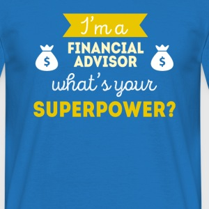 Financial Advisor Superpower Professions T Shirt T-Shirts - Men's T-Shirt