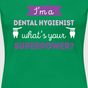 Dental Hygienist Superpower Professions T Shirt T-Shirts - Women's Premium T-Shirt