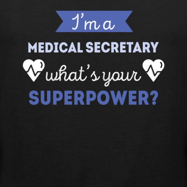Medical Secretary Superpower Professions T Shirt Sports wear - Men's Premium Tank Top