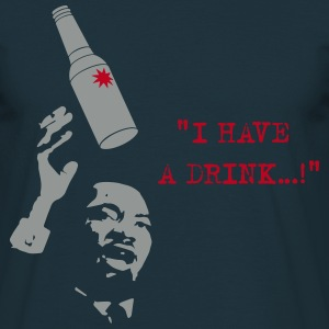I have a DRINK...! Tee shirts - T-shirt Homme