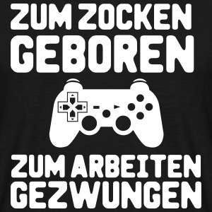 Gamers 4ever T-Shirts - Männer T-Shirt