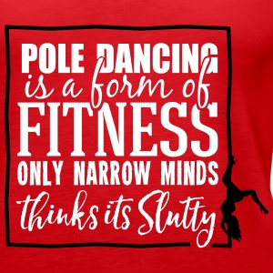 pole dancing is a form of fitness Topper - Premium singlet for kvinner