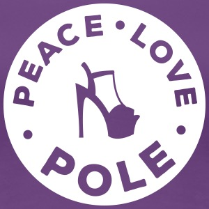 peace - love - pole dance T-shirts - Dame premium T-shirt