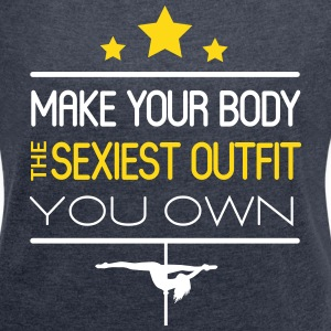 make your body the sexiest outfit you own T-skjorter - T-skjorte med rulleermer for kvinner