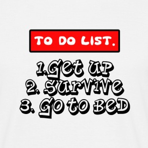 to do list T-Shirts - Men's T-Shirt