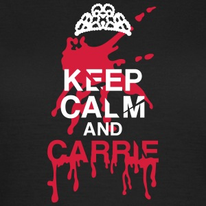 Keep calm Carrie Halloween T-shirts - Vrouwen T-shirt