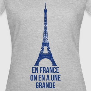 T shirt gris femmes En France on a une grande - T-shirt Femme