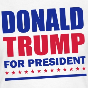 Donald Trump For President T-Shirts - Women's T-Shirt