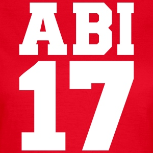 Abi 2017 T-Shirts - Frauen T-Shirt