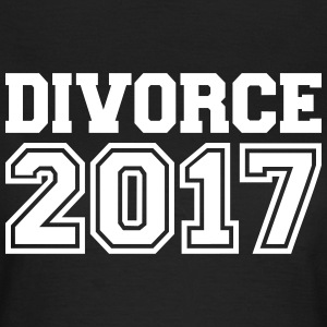 Divorce 2017 T-Shirts - Frauen T-Shirt