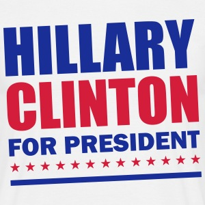 Hillary Clinton For President T-Shirts - Men's T-Shirt