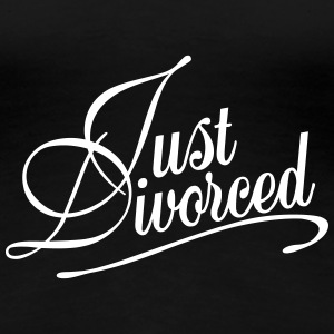 Just Divorced T-Shirts - Frauen Premium T-Shirt