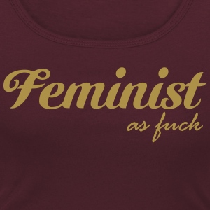 Feminist as fuck T-Shirts - Women's Scoop Neck T-Shirt