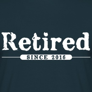 Retired since 2016 T-Shirts - Men's T-Shirt