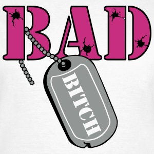 Bad Bitch Fb T-Shirts - Frauen T-Shirt