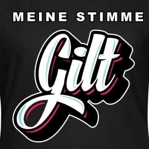 MEINE STIMME GILT / G!LT