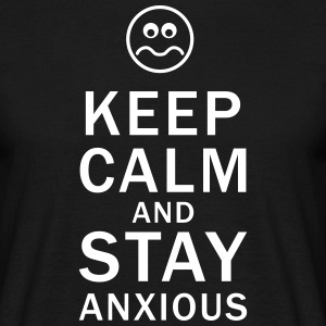 Keep calm and stay anxious - T-shirt herr